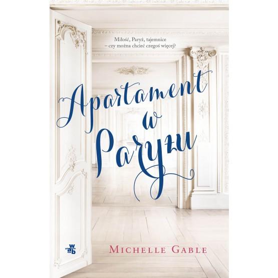 """""""Apartament w Paryżu"""" Gable Michelle"""