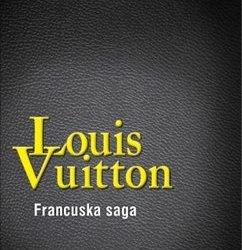 """""""Louis Vuitton. Francuska saga"""" Bonvicini Stephanie"""