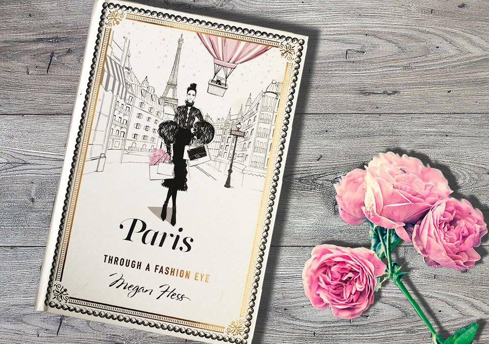 """Paris through a fashion eye"" Megan Hess"