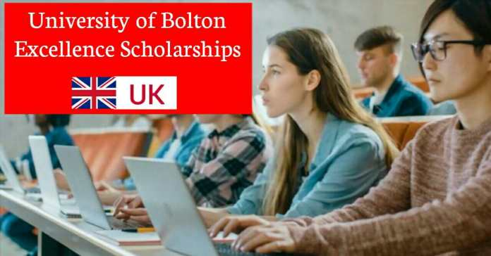 University of Bolton UK Excellence Scholarship 2021