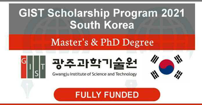 GIST Scholarships 2021 Fully Funded - Study in South Korea