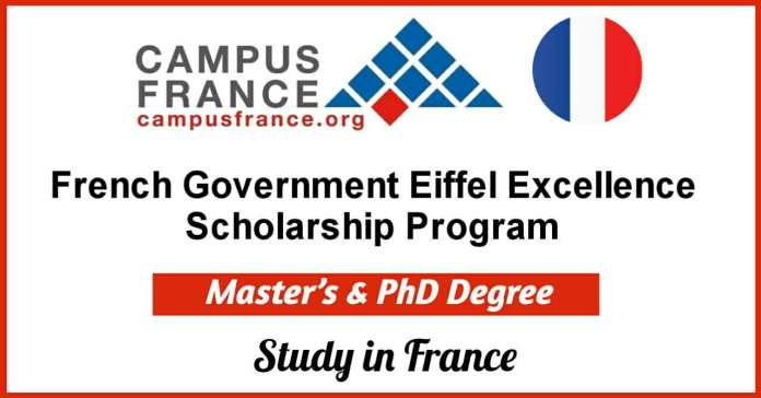Eiffel Excellence Scholarships Program 2021 for International Students - Study in France