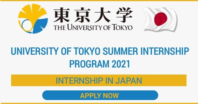 The University of Tokyo Summer Internship Program 2021 - Paid Internship in Japan