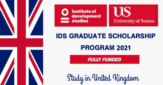 IDS Graduate Scholarship Program 2021 in the United Kingdom | Fully Funded
