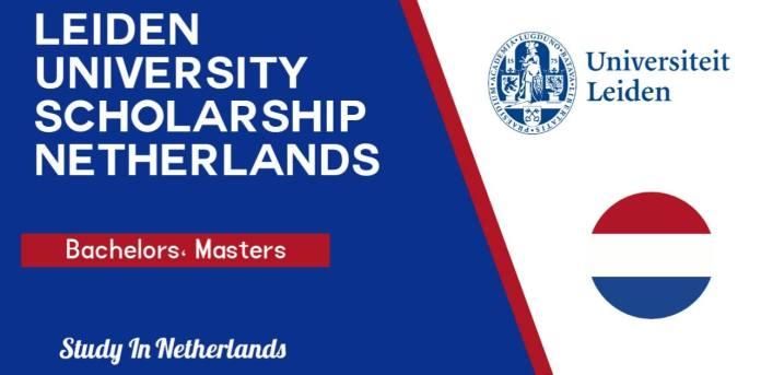 Minerva Scholarship 2022 at Leiden University (Study in Netherlands)