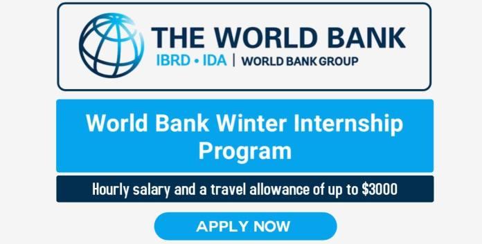 The World Bank Winter Internship Program 2022 (Apply Now)