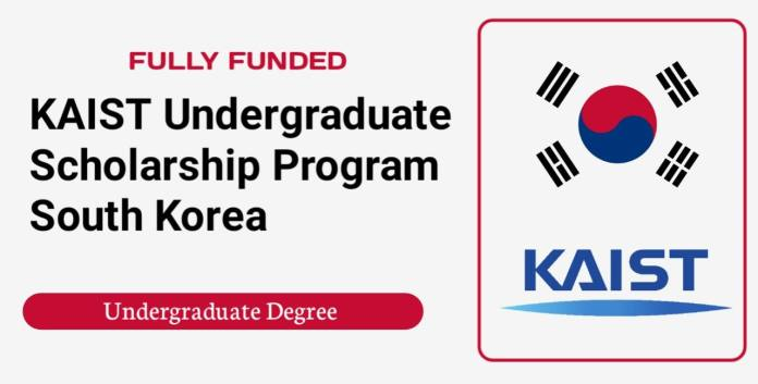 KAIST Undergraduate Scholarships 2022 in South Korea (Fully Funded)