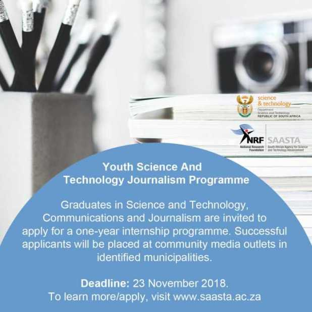 The Department of Science and Technology (DST) Youth Science & Technology Journalism one-year Internship Programme 2018/2019 for young South Africans