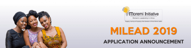 2019 MILEAD [Moremi Initiative Leadership Empowerment and Development] Fellows Program for Young African Women Leaders