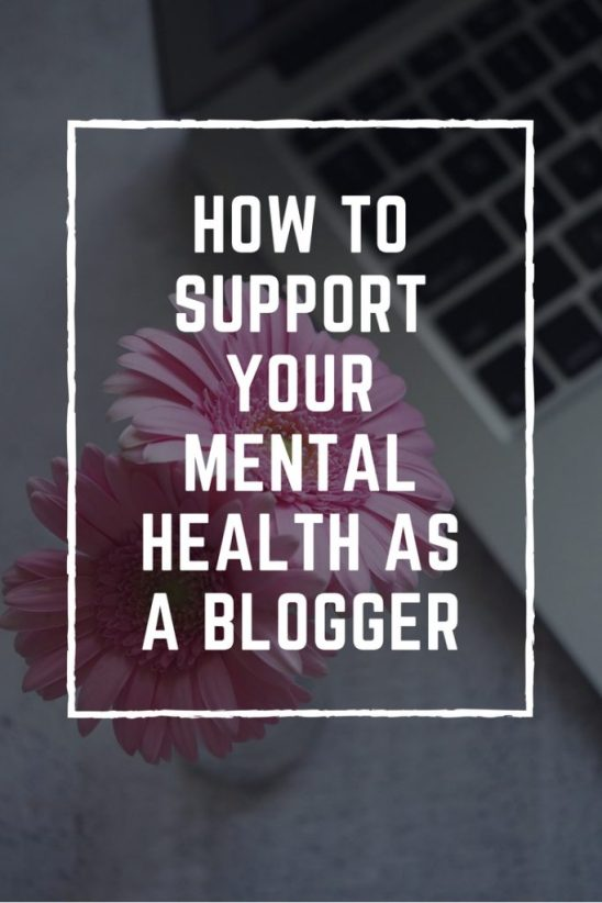 How to support your mental health as a blogger