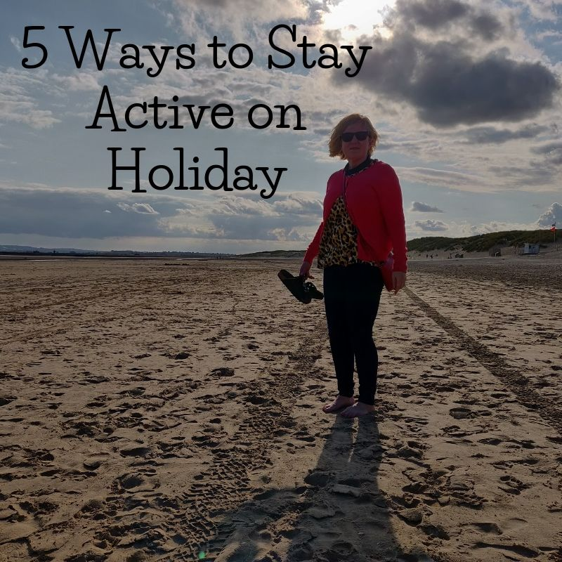5 ways to stay active on holiday
