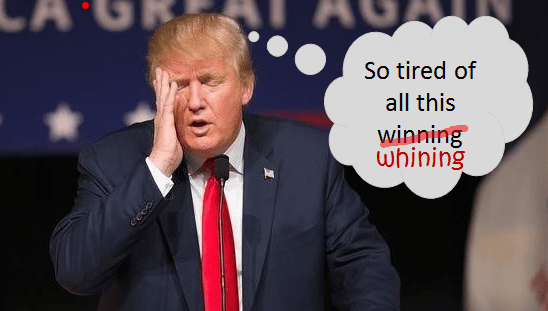 Tired of whining