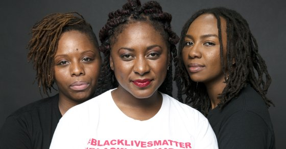 The Black Lives Matter Founders Are Among the World's Greatest Leaders