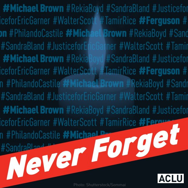 Never Forget. We must end the epidemic of police violence against unarmed boys and men of color.