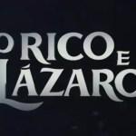 Resumo dos capítulos de O Rico e Lázaro de 13 a 17 de janeiro: