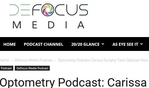 Defocus Media Interview with Optician Carissa Dunphy