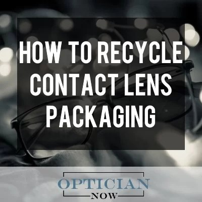 how to recycle contact lens packaging
