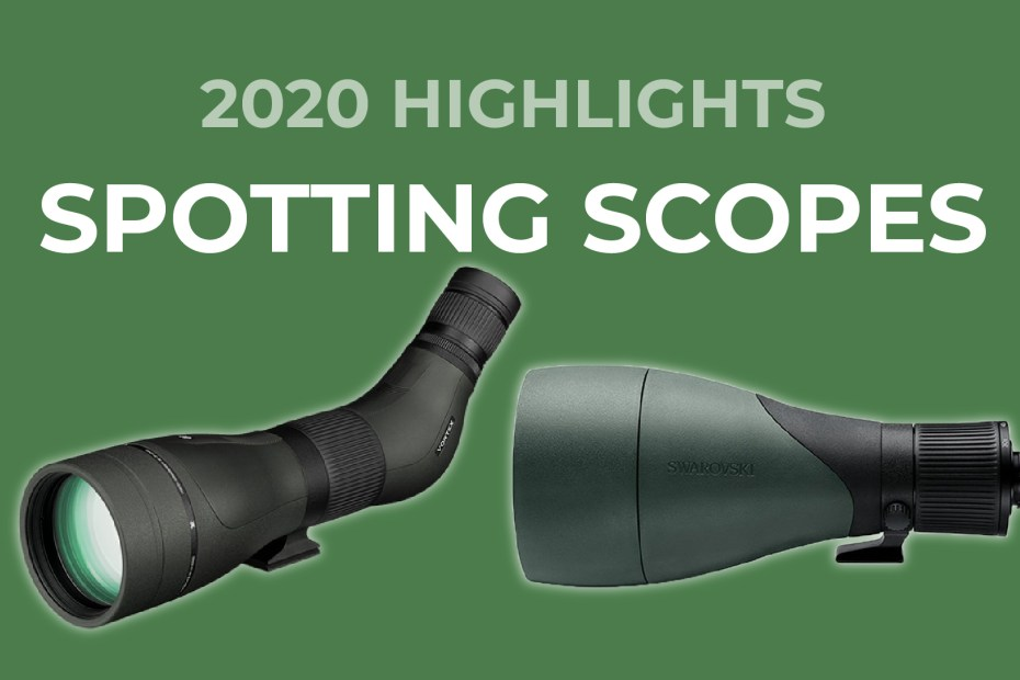 Spotting Scopes 2020 Highlights