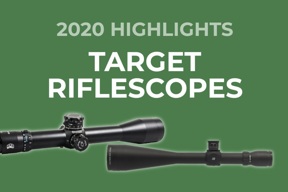 Target Riflescopes 2020 Highlights