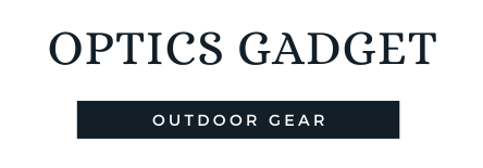 Optics Gadget-Reviews & Guide Lines
