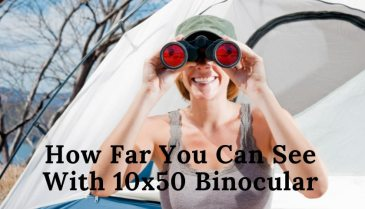 how far you can see with 10x50 binocular