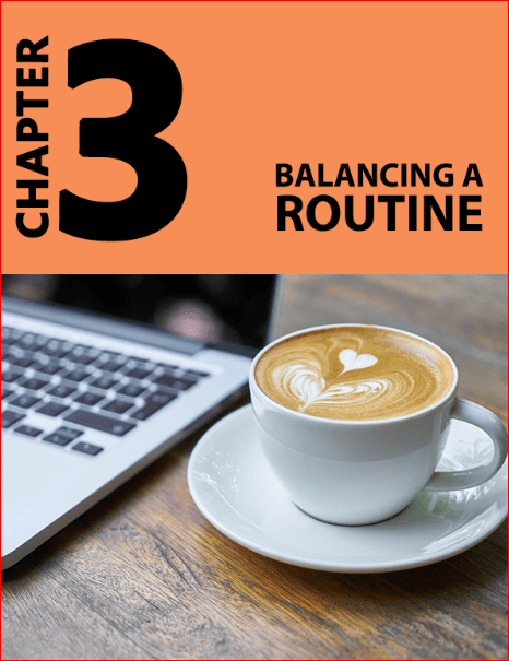 Morning Mastery: Chapter 3-Balancing a Routine