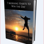 7 Morning Habits To Win The Day