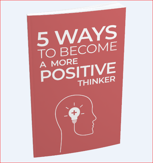 How To Become A More Positive Thinker?
