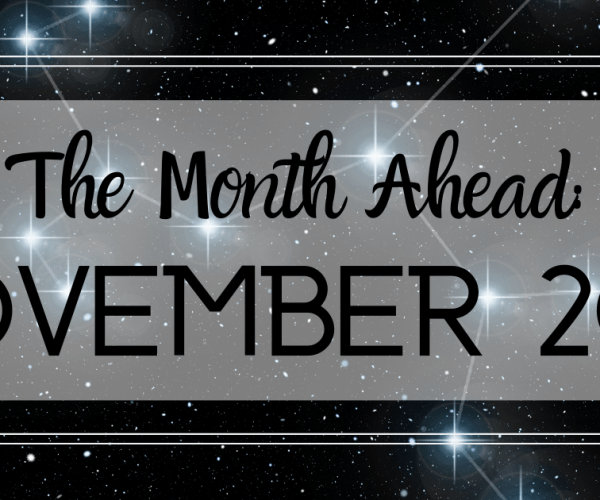 The Month Ahead: November 2019