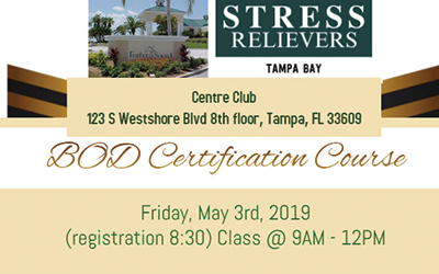 Stress Relievers: BOD Certification Course 5/3/19