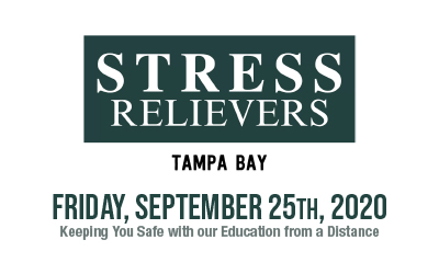 Stress Relievers: Keeping You Safe with our Education from a Distance!