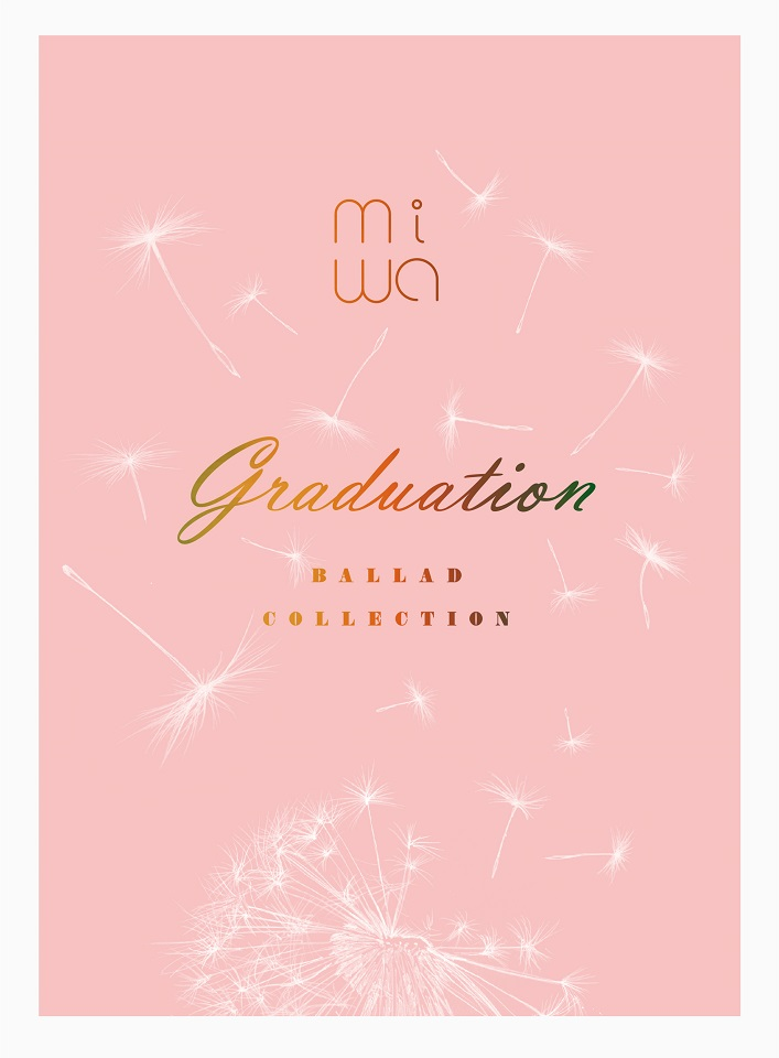 miwa ballad collect ion 〜graduation〜