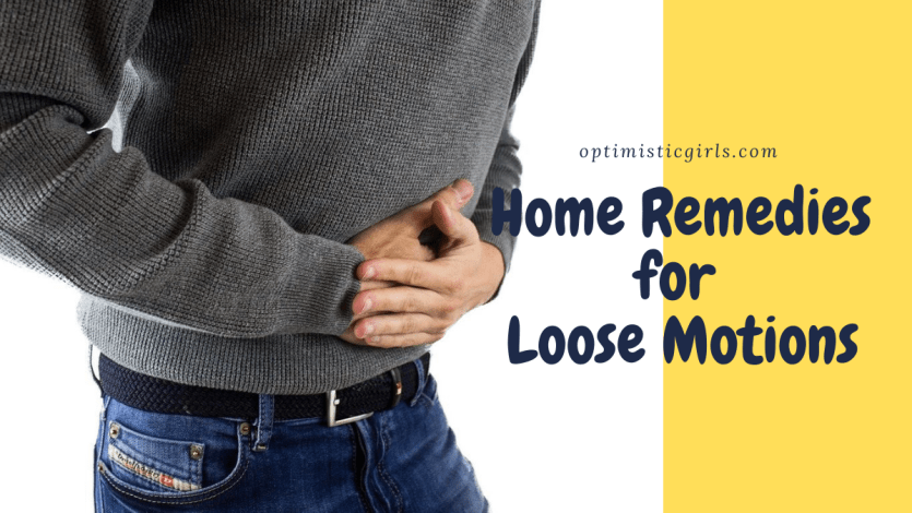 home remedies for loose motions