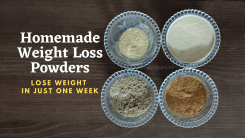 5 Best Homemade Powders to Make Magical Weight Loss Drinks