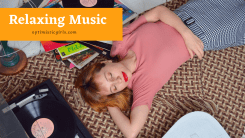 12 Best Relaxing Music for Relaxation and Relieve Stress