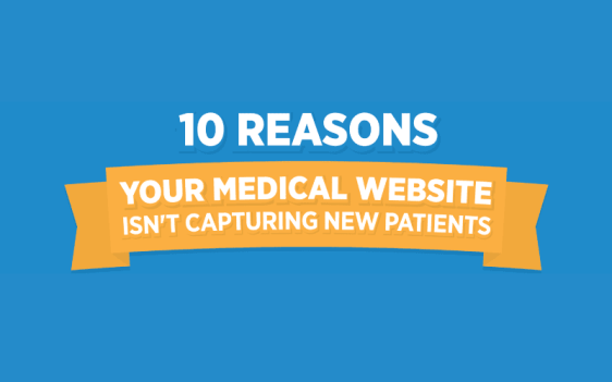 infographic-020118-10-reasons-your-website-isnt-capturing-new-patients-800x500