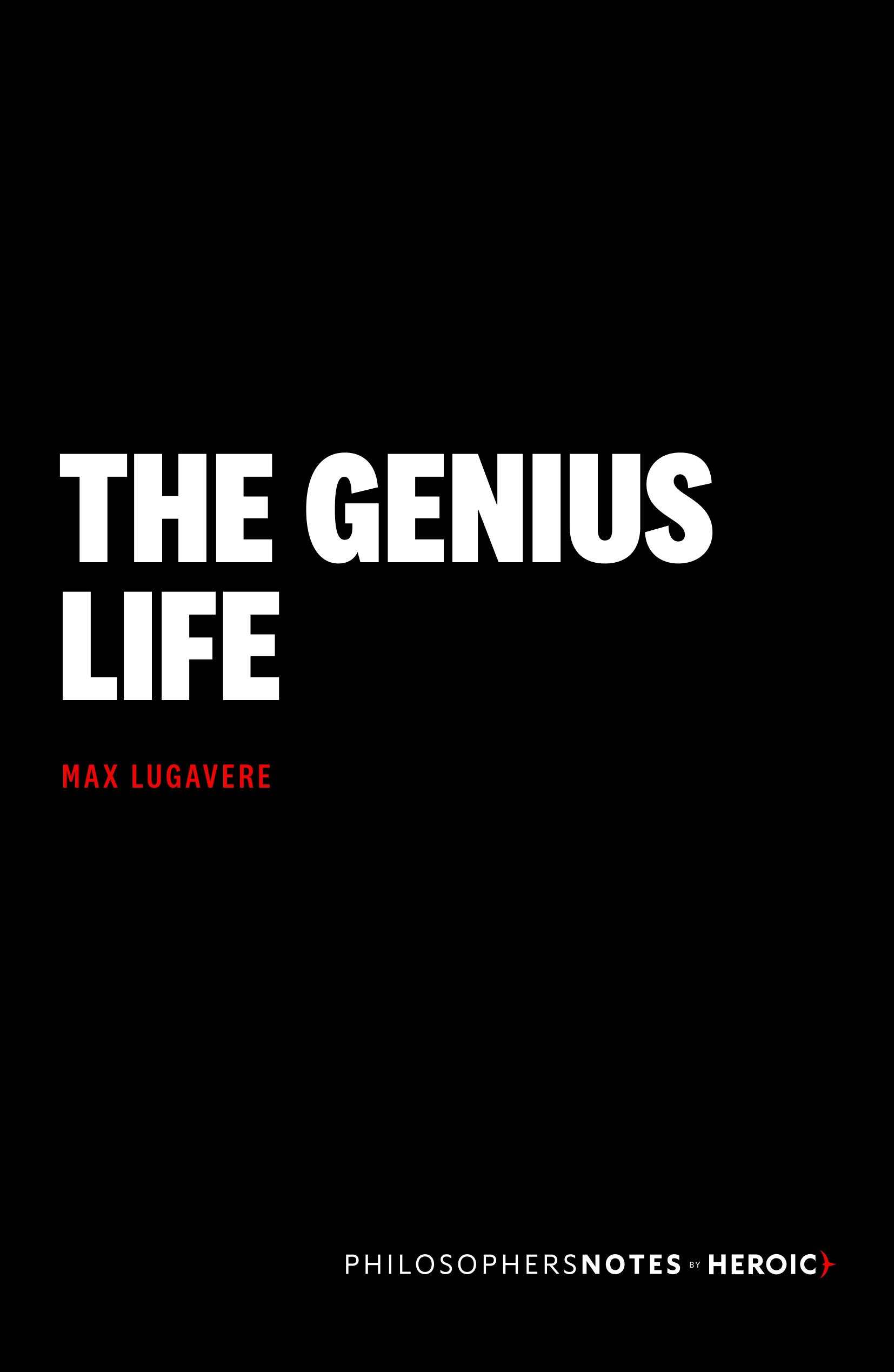 The Genius Life By Max Lugavere