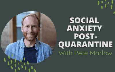 [VIDEO] Social Anxiety Post-Quarantine