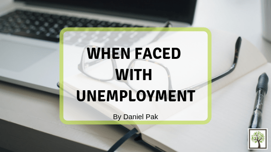 When Faced With Unemployment
