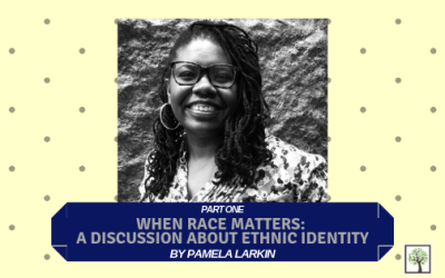 PART ONE of When Race Matters: A Discussion About Ethnic Identity