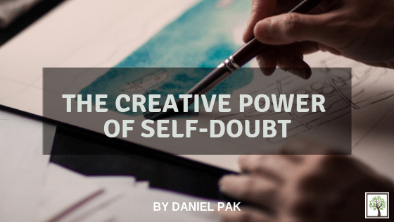The Creative Power of Self-Doubt