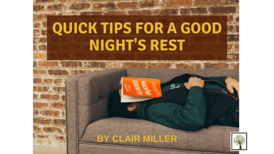 Quick Tips for a Good Night's Rest