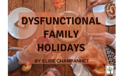 Dysfunctional Family Holidays