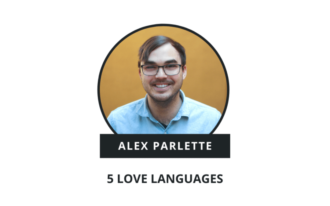 [VIDEO] 5 Love Languages for Couples with Alex Parlette