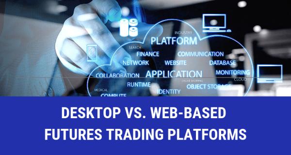 Web-Based Futures Trading Platforms