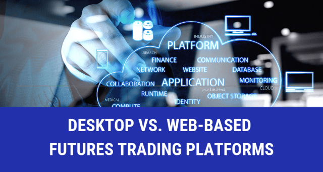 Web-Based Futures Trading Platforms