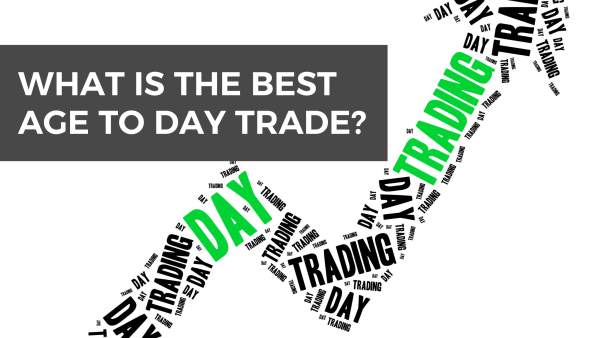 Best day trading age