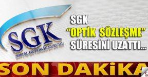 SGK Sözleşme süresi uzatıldı!