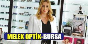 Bu hafta Bursa Melek OPTİK' teyiz