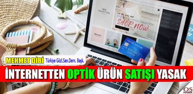 Optik ürünlerin İnternet'ten ve sanal mağazalardan satışı